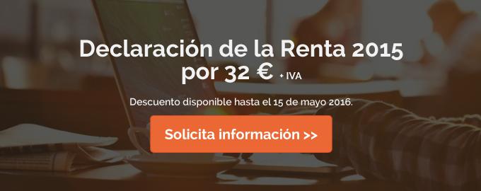 Solicita información sobre como hacer la Declaración de la Renta 2015 por 32 euros.