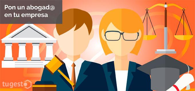 Necesidad de contar con un abogado en tu empresa