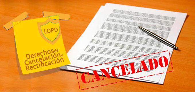 Derechos de rectificación y cancelación