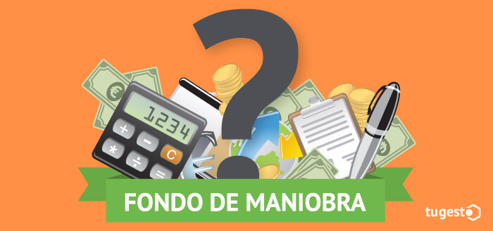 Imagen destacada Fondo de Maniobra. ¿qué es?