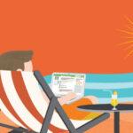 Gestiona tu negocio en vacaciones, estés donde estés