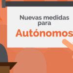Medidas para autónomos propuestas por el nuevo Gobierno