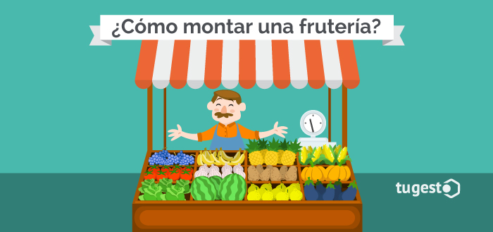 Emprendedor que monta una frutería.