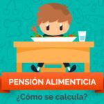 Pensión alimenticia, ¿cómo se calcula?