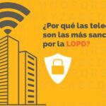 ¿Por qué las telecos son las más sancionadas por la LOPD?
