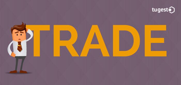 ¿Qué es el Trade?