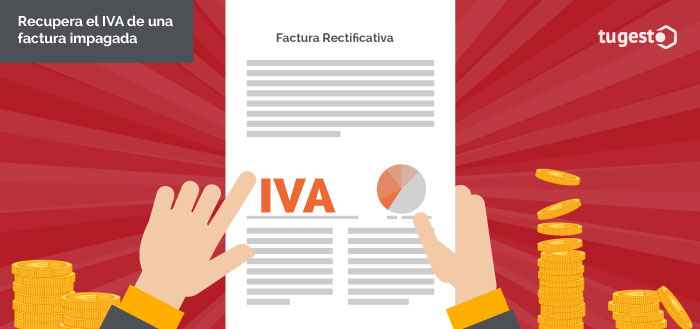 Factura rectificativa para recuperar el IVA