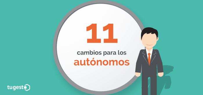 11 cambios legales para los autónomos