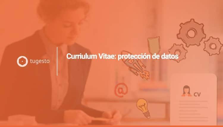 Protección de datos RGPD Curriculum Vitae