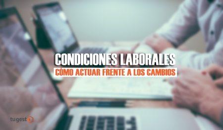 cambios en las condiciones de trabajo