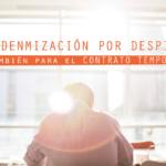 Despido e indemnización del contrato temporal
