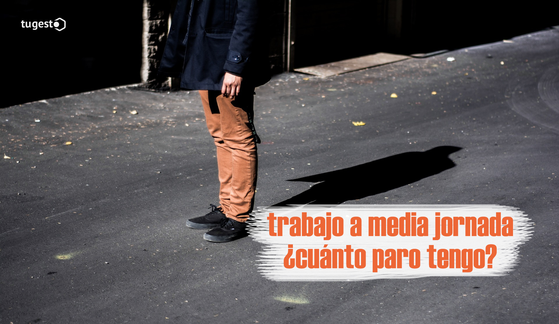 Derecho a paro si trabajo media jornada | Blog de tugesto