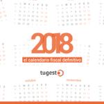 Calendario Fiscal 2018. El calendario del contribuyente