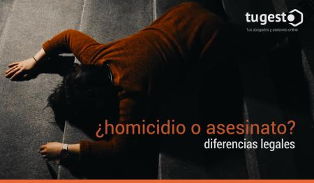 homicidio-y-asesinato-diferencias