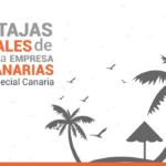 ¿Es buena idea abrir un negocio en Canarias?