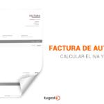 Cómo calcular el IVA y el IRPF en tu factura de autónomo
