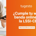 ¿Cumple tu web o tienda online con la LSSI-CE?
