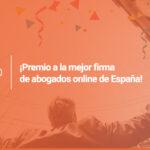 ¡Somos la mejor firma de abogados online de España!
