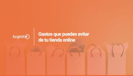 ahorrar dinero de tu tienda online