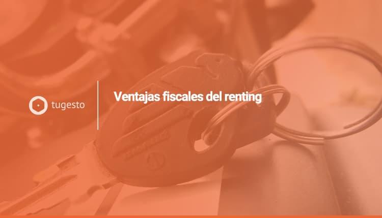 ventajas fiscales renting