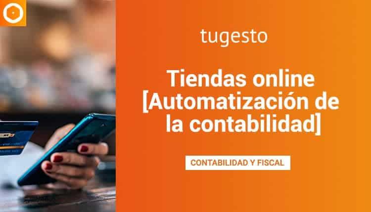 Automatización de la contabilidad en las tiendas online